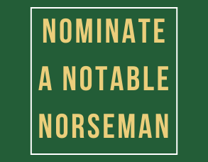 Nominate a Notable Norseman